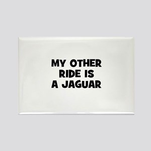 my other ride is a Jaguar Rectangle Magnet